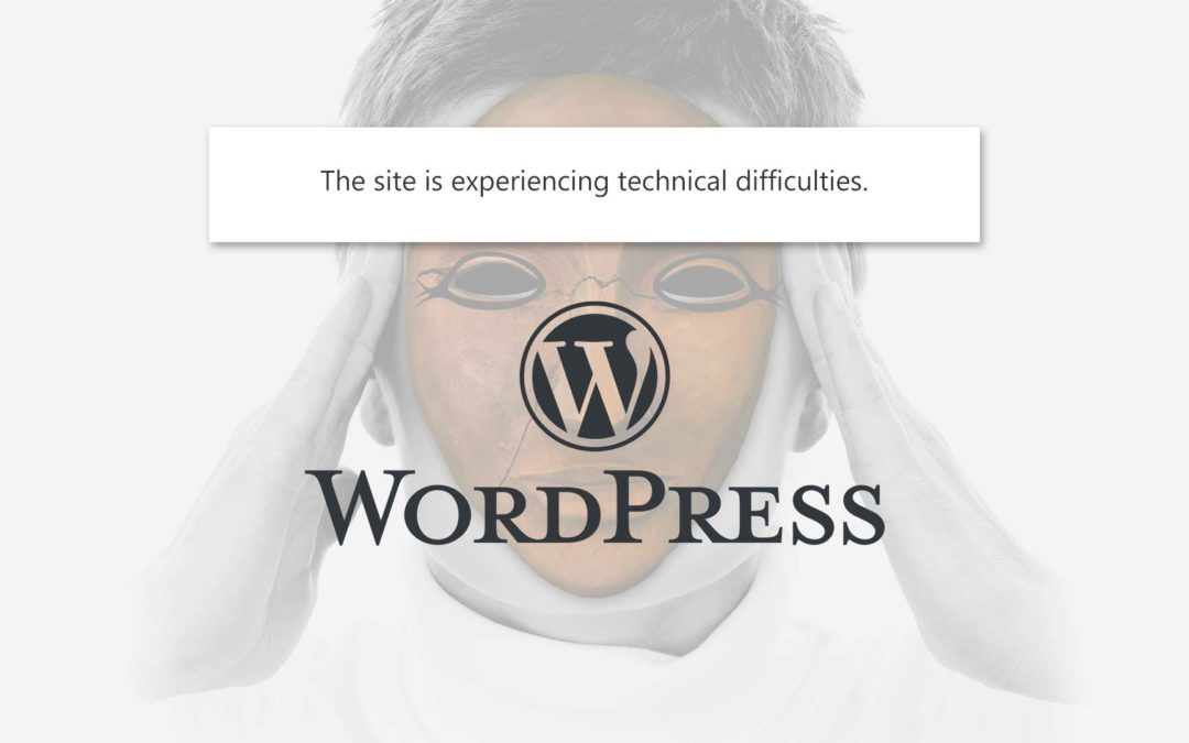 "Fix ""This site is experiencing technical difficulties"" error in WordPress"